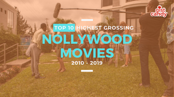TOP 10 HIGHEST GROSSING NOLLYWOOD MOVIES